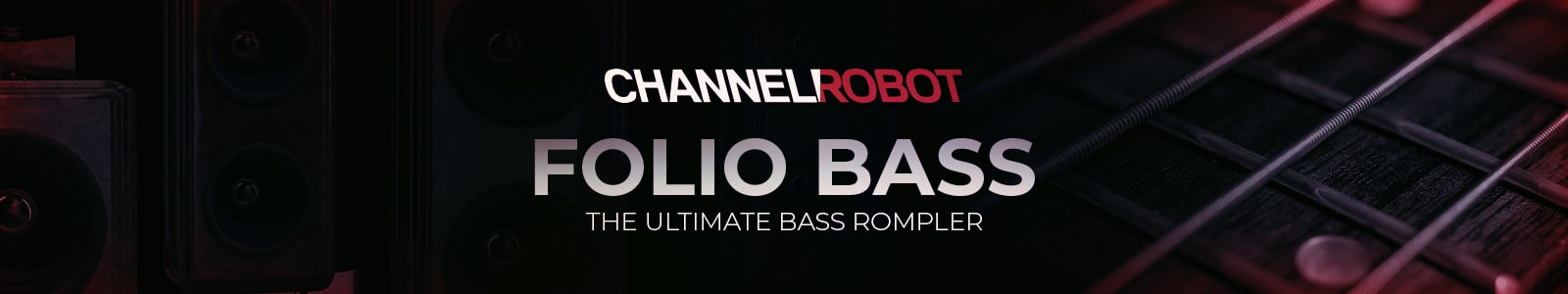 folio bass by channel robot