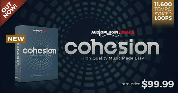 Watch Announcing The First Official Release From Audio Plugin Deals Cohesion Audio Plugin Deals