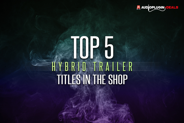 top 5 trailer/hybrid libraries