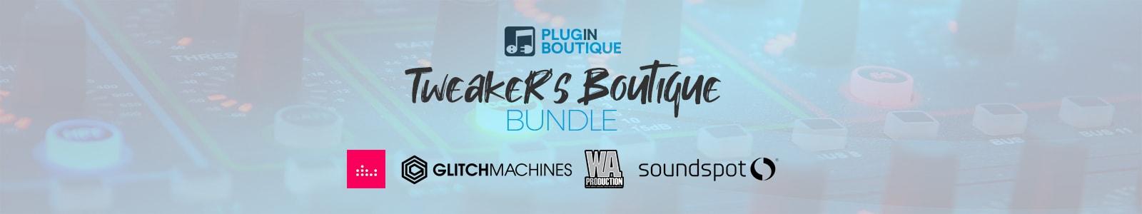 tweaker's boutique bundle