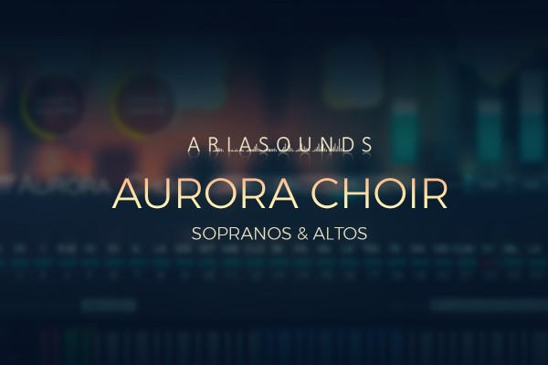 Aurora Choir by Aria Sounds