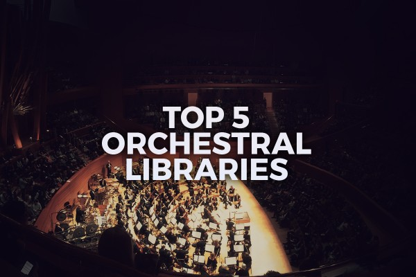 top 5 orchestral libraries