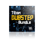 Titan Dubstep Bundle by WA Production