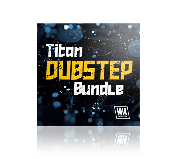 Titan Dubstep Bundle