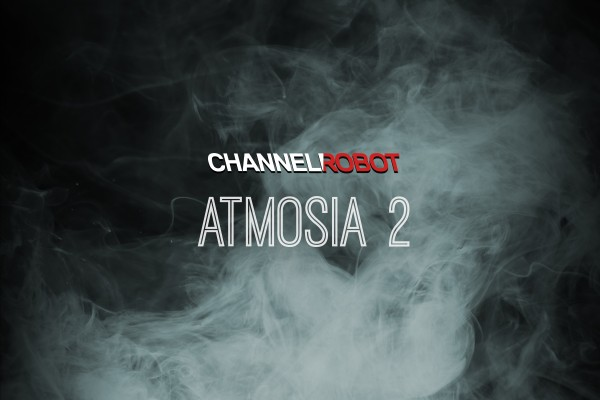 Atmosia 2 by Channel Robot