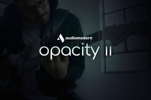 Opacity II by Audiomodern