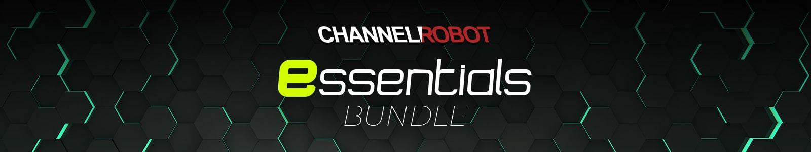 channel robot essentials bundle