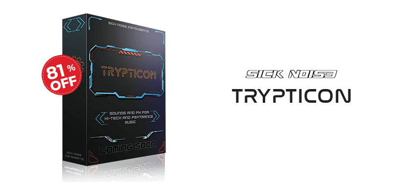 TRYPTICON by Sick Noise