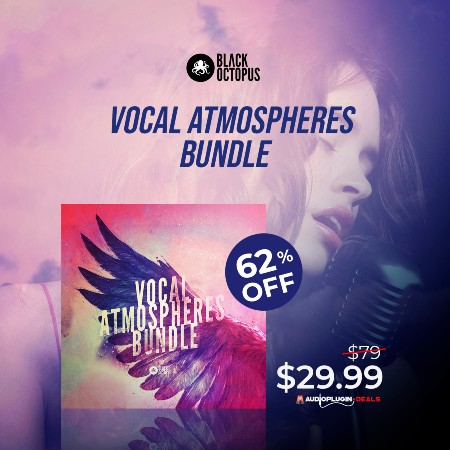 Vocal Atmospheres Bundle by Black Octopus Sound