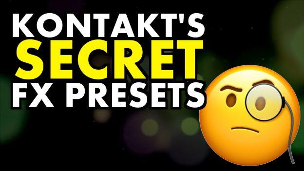 kontakt's secret fx presets