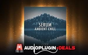 Serum Ambient Chill