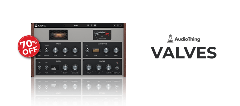 VALVES (VST, AU, AAX) by AudioThing