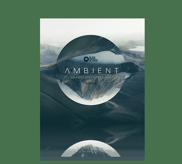Ambient Soundscapes Textures Bundle